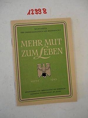 Mehr Mut zum Leben. Ein offenes Wort zur Bevölkerungspolitik von Hermann Rühle, Leutnant ...