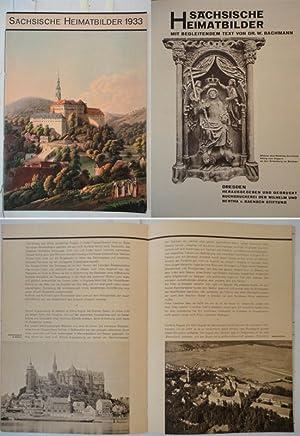Sächsische Heimatbilder 1933. Mit begleitendem Text von Dr.W.Bachmann: Wilhelm und Bertha von ...