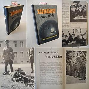 Jungen - eure Welt! Das Jungenjahrbuch / 6.Jahrgang 1943: Utermann, Wilhelm (Herausgeber):