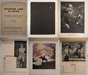 Deutsches Land in Afrika - Deutscher Kolonialkalender des Reichskolonialbundes 1941, 19.Jahrgang: ...