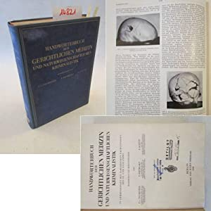 Handwörterbuch der gerichtlichen Medizin und naturwissenschaftlichen Kriminalistik, in ...