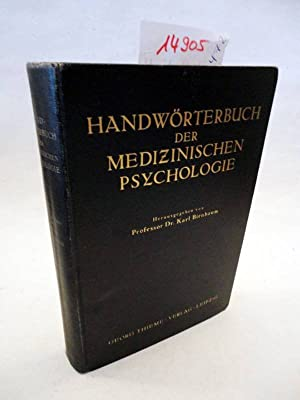 Handwörterbuch der medizinischen Psychologie: Birnbaum, Karl: