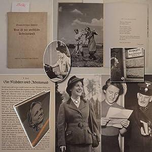 Das ist der weibliche Arbeitsdienst! Bilder von Liselotte Purper * mit O r i g i n a l - S c h u t ...