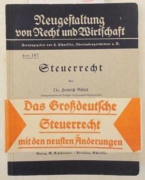 Steuerrecht * mit o r i g i n a l V e r l a g s b a n d e r o l e: Göttel, Heinrich: