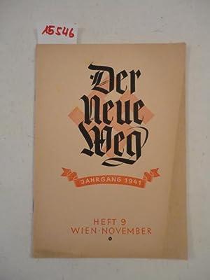 Der neue Weg. Heft 9 November / Jahrgang 1941. Ostmärkische Monatshefte für vö...