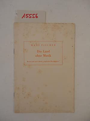 """Das Land ohne Musik. Kreuz und quer durch """"englische Musikkultur"""": Fischer, Hans:"""