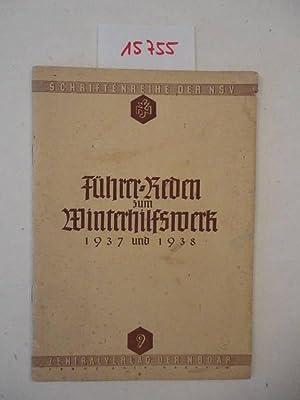 Führer-Reden zum Winterhilfswerk 1937 und 1938 / Schriftenreihe der NSV