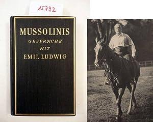 Mussolinis Gespräche mit Emil Ludwig, mit acht Bildtafeln