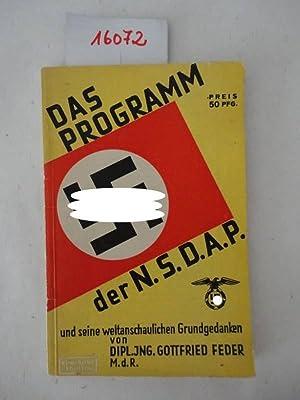 Das Programm der NSDAP und seine weltanschaulichen Grundgedanken: Feder, Gottfried: