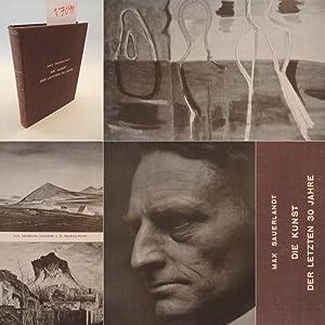 Die Kunst der letzten 30 Jahre, herausgegeben von Harald Busch * O r i g i n a l - A u s g a b e v ...