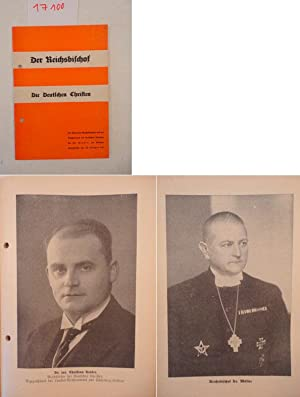 Der Reichsbischof / Die Deutschen Christen. Die Reden des Reichsbischofs und des Reichsleiters...