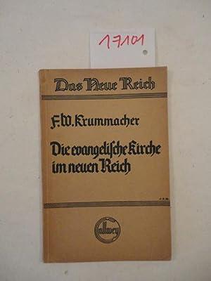 Die evangelische Kirche im neuen Reich: Krummacher, Friedrich Wilhelm (Oberkirchenrat, Dr.theol.):