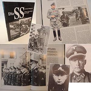 Die SS, Hitlers Instrument der Macht. Die Geschichte der SS von der Schutzstaffel bis zur Waffen SS...
