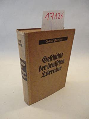 Geschichte der deutschen Literatur * 19.(und letzte) Auflage: Bartels, Adolf: