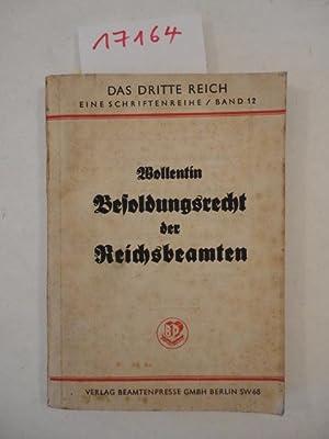 """Besoldungsrecht der Reichsbeamten. Band 12 der Schriftenreihe """"Das Dritte Reich"""": ..."""