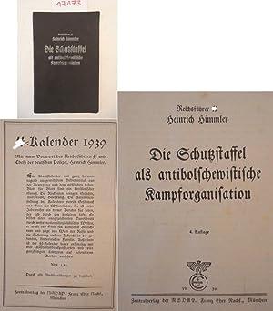 Die Schutzstaffel als antibolschewistische Kampforganisation: Reichsführer SS Heinrich Himmler, ...