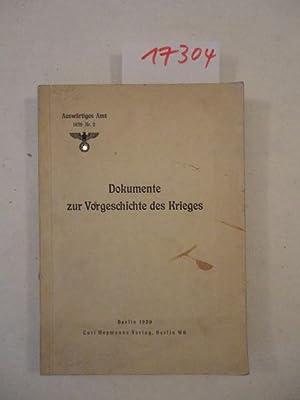 Dokumente zur Vorgeschichte des Krieges 1939 Nr.2: Auswärtiges Amt (Herausgeber):