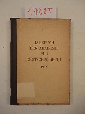 Jahrbuch 1938, 5.Jahrgang 1938 Herausgeber: Der Präsident der Akademie für Deutsches ...