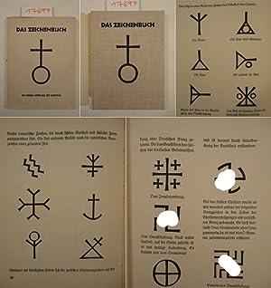 Das Zeichenbuch welches alle Arten von Zeichen enthält, wie sie gebraucht worden sind in den ...