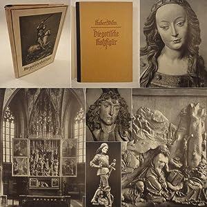 Die gotische Holzfigur, ihr Wesen und ihre Entstehung * mit O r i g i n a l - S c h u t z u m s c h...