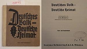 Deutsches Volk - Deutsche Heimat * Band 2: Text- und Kartenband