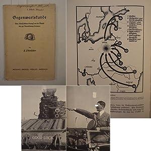 Gegenwartskunde. Von Adolf Hitlers Kampf um die Macht bis zur Neuordnung Europas. Mit dem Anhang &...