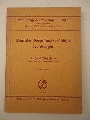 Deutsche Verfassungsgeschichte der Neuzeit: Feine, Hans Erich (Professor der Rechte an der ...