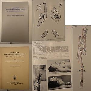 Lehrbuch der röntgendiagnostischen Technik für Röntgenassistentinnen und Ärzte:...