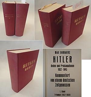 Hitler - Reden und Proklamationen 1932-1945. I.Band Triumph (1932-1938), II.Band Untergang (1930-...