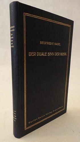 Der duale Sinn der Musik. Versuch einer musikalischen Typologie: Nadel, Siegfried F.: