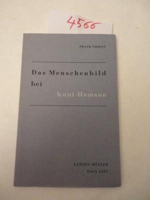 Das Menschenbild bei Knut Hamsun: Thiess, Franz: