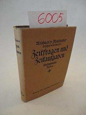 Bischof von Speyer - Zeitfragen und Zeitaufgaben / Gesammelte Reden * mit O r i g i n a l - S ...