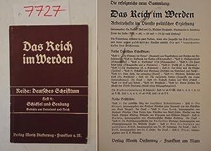 Das Reich im Werden. Reihe: Deutsches Schrifttum,