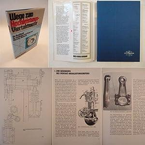 Wege zum Hochleistungs - Viertaktmotor, ein Handbuch: Apfelbeck, Ludwig: