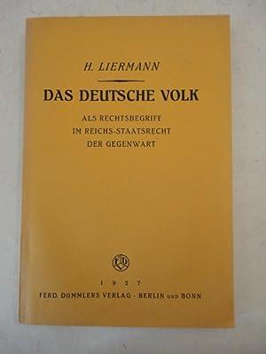 Das deutsche Volk als Rechtsbegriff im Reichsstaatsrecht der Gegenwart: Liermann, Hans: