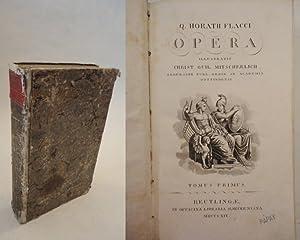 Q. Horatius Flacci opera Band I / Tomus primus: Mitscherlich, Chr. Wilh.: