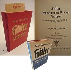 Hitler kämpft um den Frieden Europas. 20 Tage mit dem Führer durch alle deutschen Gaue (...