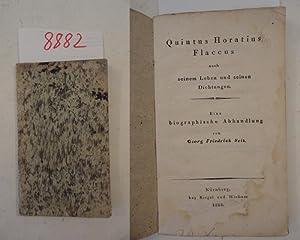 Quintus Horatius Flaccus nach seinem Leben und seinen Dichtungen. Eine biographische Abhandlung: ...