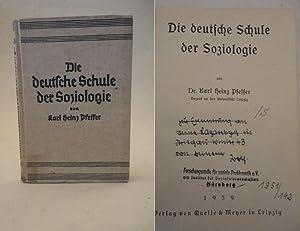 Die deutsche Schule der Soziologie: Pfeffer, Karl Heinz: