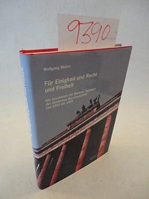 Für Einigkeit und Recht und Freiheit /: Bluhm, Wolfgang: