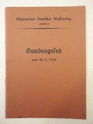 Bundesgesetz vom 20.05.1933: Allgemeiner Deutscher Waffenring (ADW):