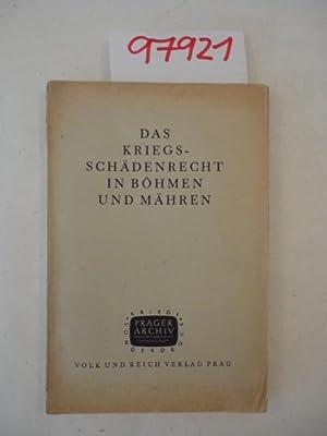 Das Kriegsschädenrecht in Böhmen und Mähren. Kriegssonderdruck der Zeitschrift &quot...