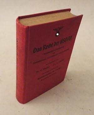 Das Recht der NSDAP. Vorschriften-Sammlung mit Anmerkungen, Verweisungen und Sachregister und einem...