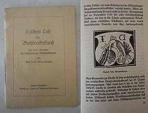 Luthers Lob der Buchdruckerkunst. Zur 500-Jahrfeier der: Clemen, Prof.D.Dr.Otto: