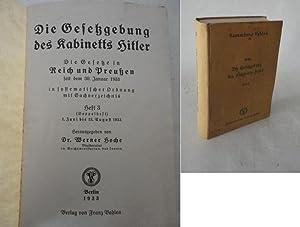 Die Gesetzgebung des Kabinetts Hitler. Die Gesetze in Reich und Preußen seit dem 30. Januar ...