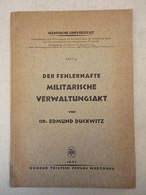 Der fehlerhafte militärische Verwaltungsakt: Duckwitz, Edmund:
