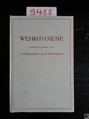 Wehrhygiene: Handloser, Siegfried und Wilhelm (Herausgeber) Hoffmann: