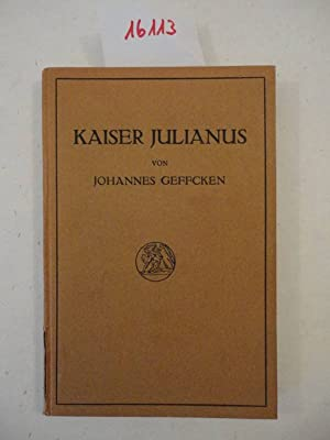 Kaiser Julianus: Geffcken, Johannes: