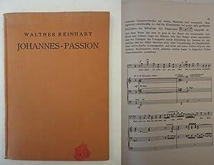 Die Aufführung der Johannes-Passion: Reinhart, Walther: