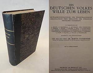 Des deutschen Volkes Wille zum Leben. Bevölkerungspolitische und volkspädagogische ...